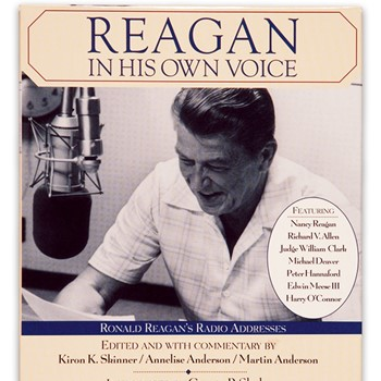 Reagan in His Own Voice: Ronald Reagan