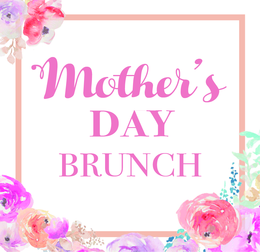 Event - Mother's Day Brunch 2019