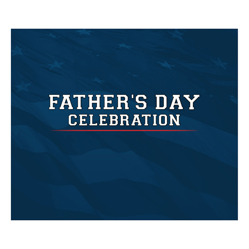 Event - Father's Day Celebration 2019