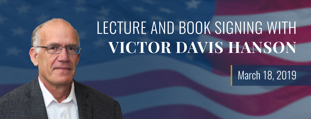 carousel Image - Lecture and Book Signing with Victor Davis Hanson