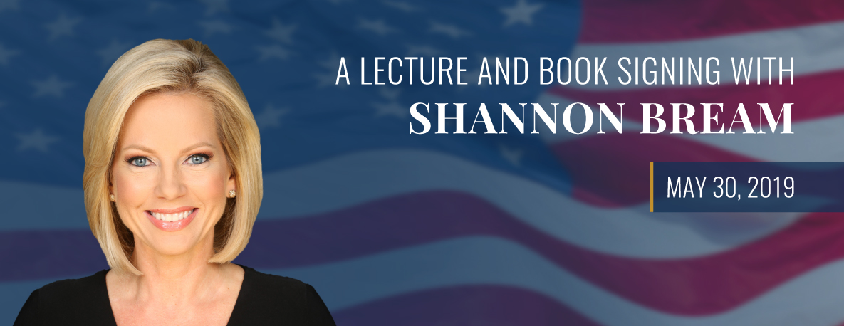 carousel Image - Lecture and Book Signing with Shannon Bream