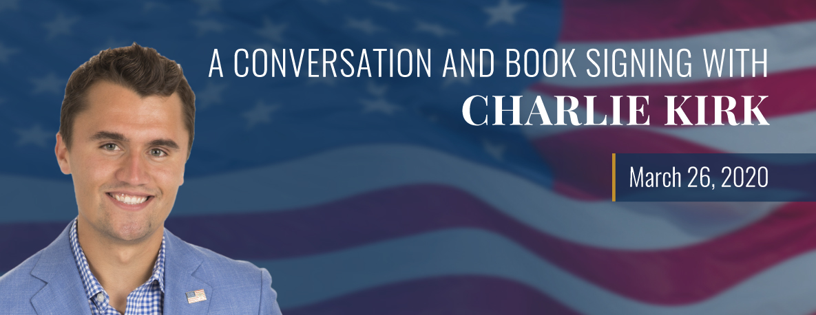 carousel Image - A Conversation and Book Signing with Charlie Kirk