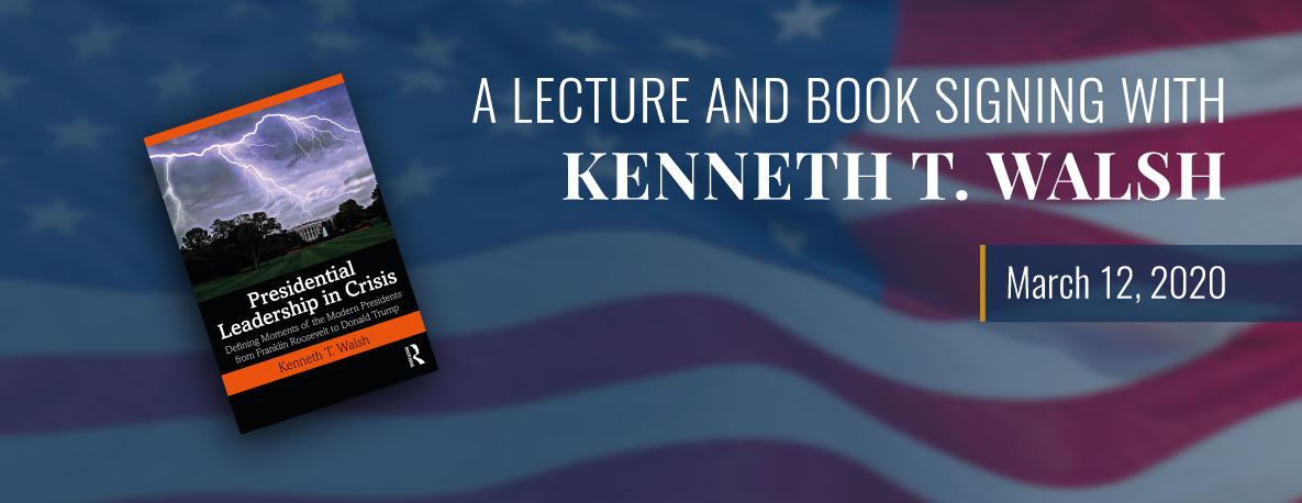 carousel Image - Lecture and Book Signing with Kenneth T. Walsh
