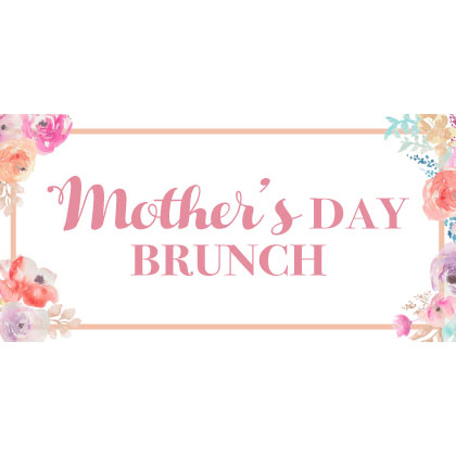 Event - Mother's Day Brunch